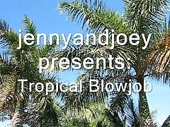 Tropical Blowjob